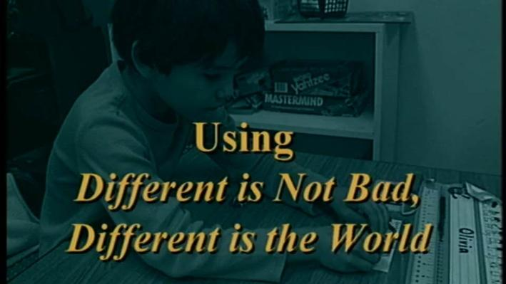 Teach Me Different, Part 2 | Using: Different is not Bad, Different is the World