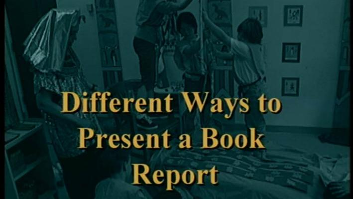 Teach Me Different, Part 2 | Different Ways to Present a Book Report