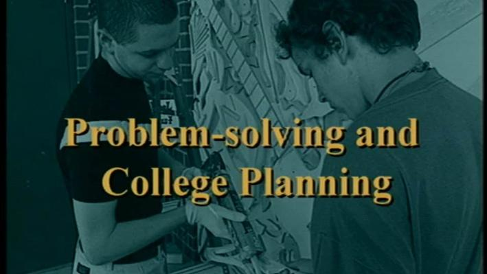 Teach Me Different, Part 2   Problem-solving and College Planning