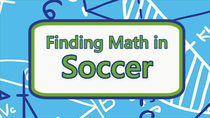 Thinkport | Finding Math in Soccer_LO4Video