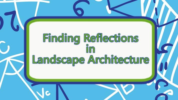 Thinkport | Finding Reflections in Landscape Architecture_LO6video