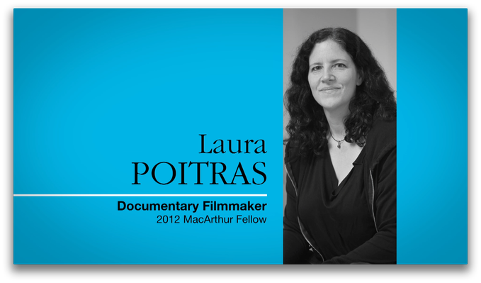 Laura Poitras, Documentary Filmmaker | MacArthur Fellows Program