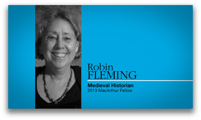 Robin Fleming, Historian | MacArthur Fellows Program