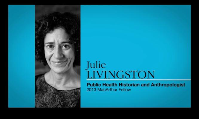 Julie Livingston, Medical Historian | MacArthur Fellows Program