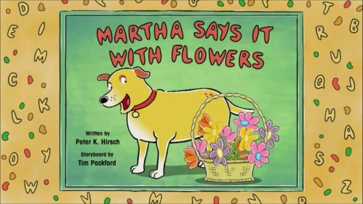 Martha Speaks: Martha Says it with Flowers | Everybody Likes Bacon