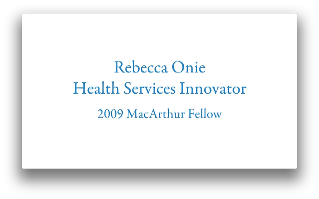 Rebecca Onie, Public Health Entrepreneur | MacArthur Fellows Program