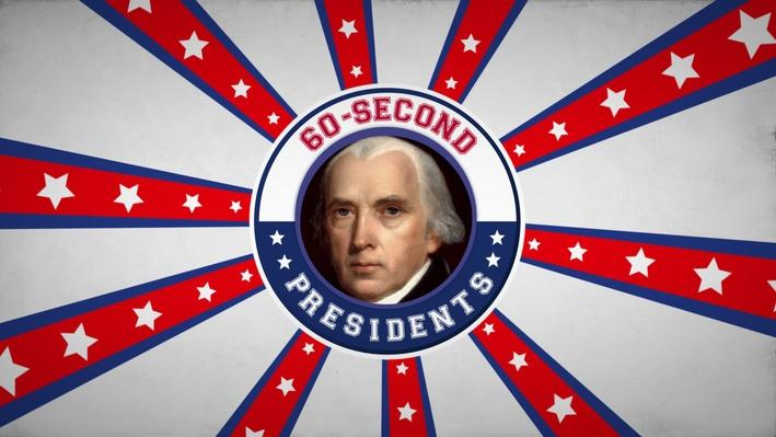 James Madison | 60-Second Presidents