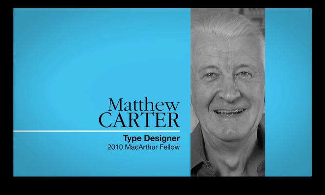 Matthew Carter, Type Designer | MacArthur Fellows Program