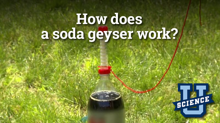 How Does a Soda Geyser Work? | Science-U