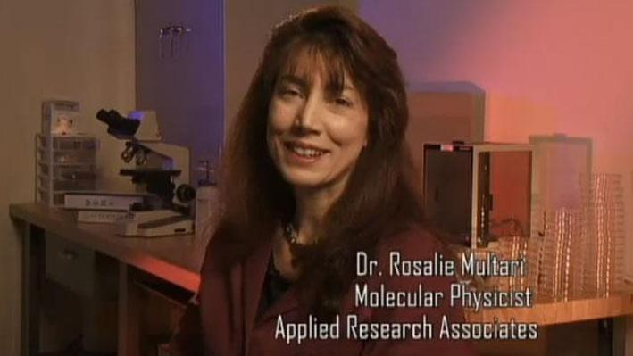 Dr. Rosalie Multari, Molecular Physicist