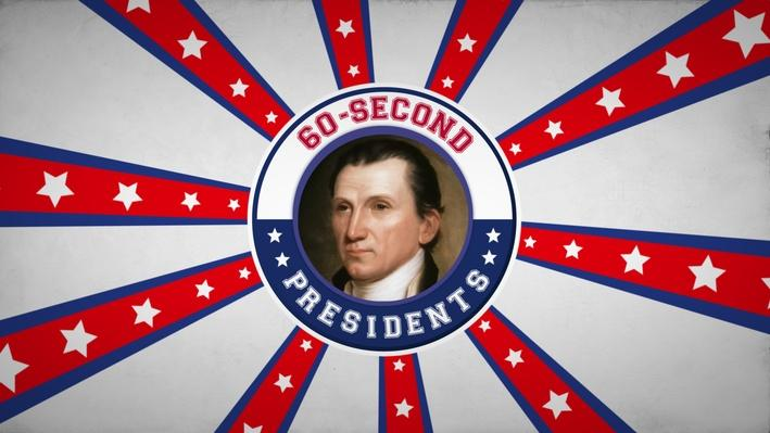 James Monroe | 60-Second Presidents