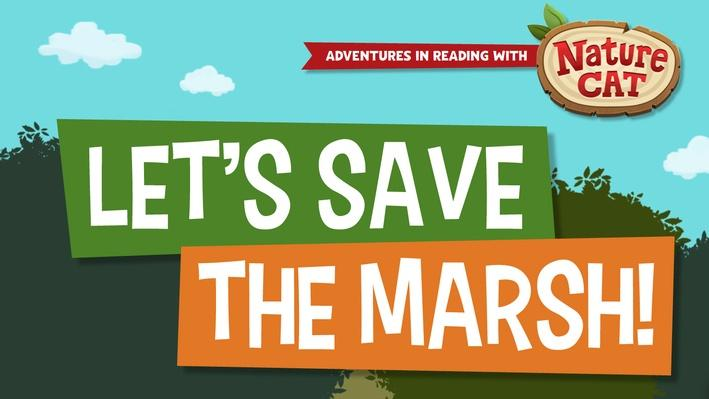 Nature Cat | Let's Save the Marsh! | 3