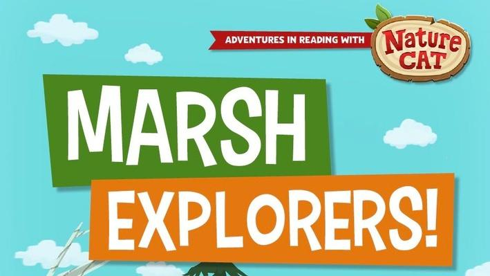 Nature Cat | Marsh Explorers! | 1+ 2