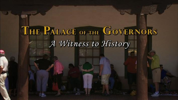 The Palace of the Governors: A Witness to History