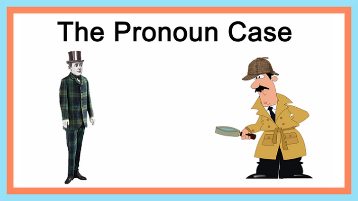 Proper Case of Pronouns | No Nonsense Grammar