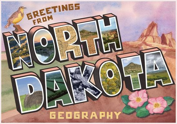 Great States | North Dakota Geography