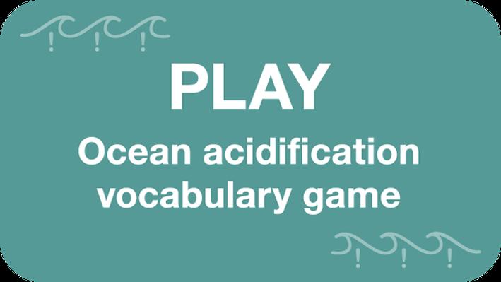 Ocean Acidification Vocabulary Flash Cards