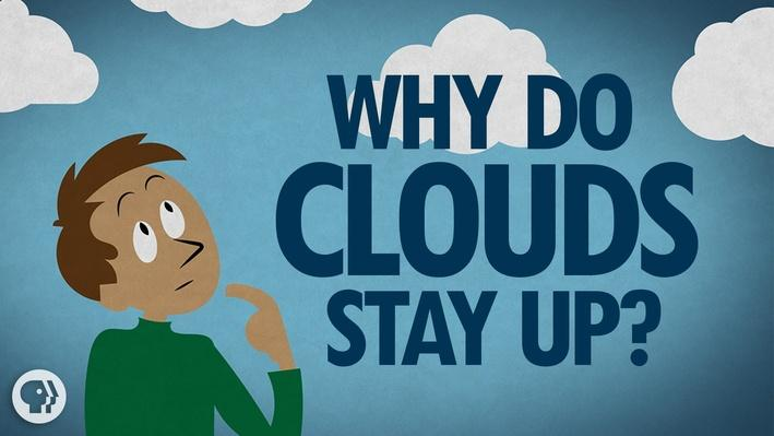 Why Do Clouds Stay Up? | It's Okay to Be Smart