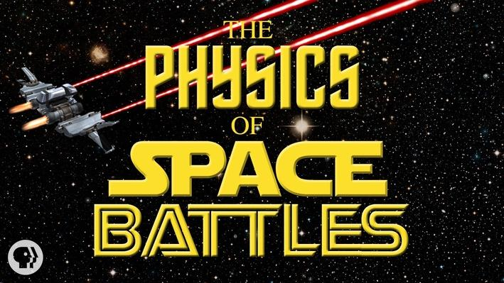 The Physics of Space Battles | It's Okay to Be Smart