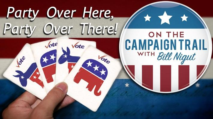 Party Over Here, Party Over There! | On the Campaign Trail