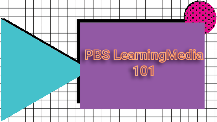 PBS LearningMedia 101 Webinar