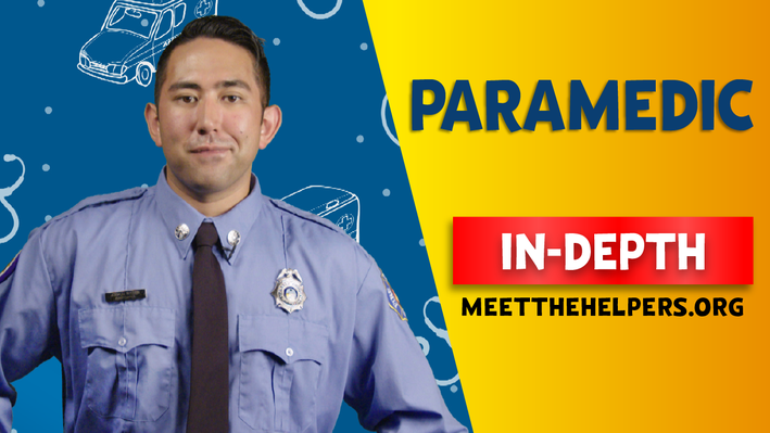 Meet the Helpers | Paramedics are Helpers: In-Depth