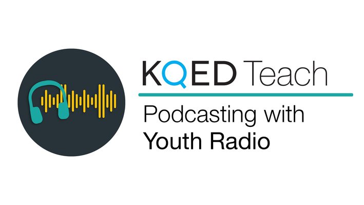 Podcasting with Youth Radio