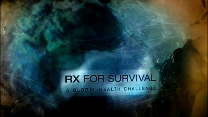 Rx for Survival: A Global Health Challenge, Part 1
