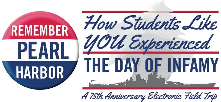 Remember Pearl Harbor: A 75th Anniversary Electronic Field Trip