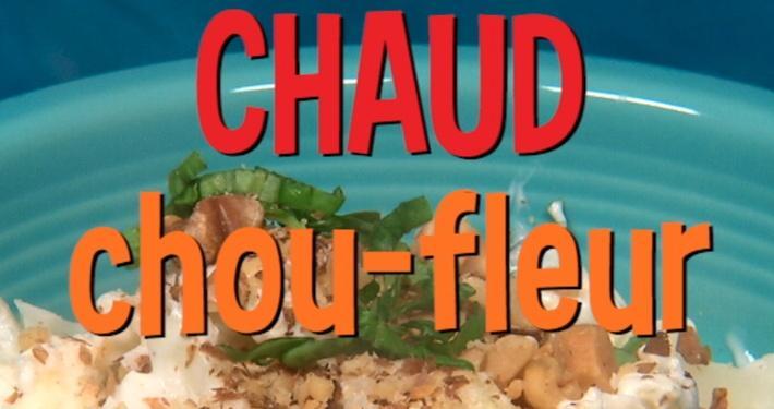 Chaud chou-fleur | Mini Miam