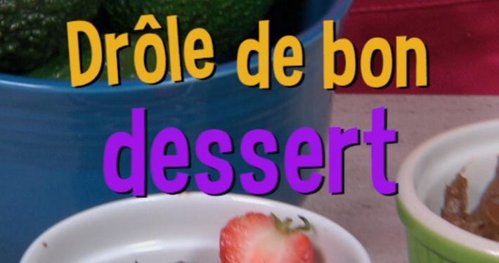 Drôle de bon dessert | Mini Miam