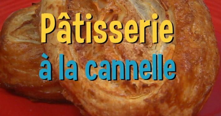 Pâtisseries à la cannelle | Mini Miam