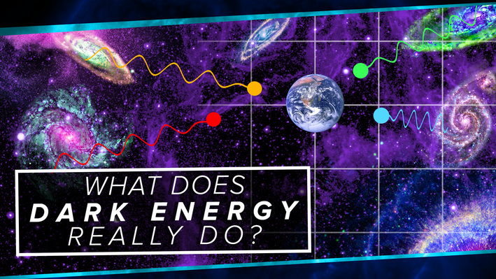 What Does Dark Energy Really Do? | PBS Space Time