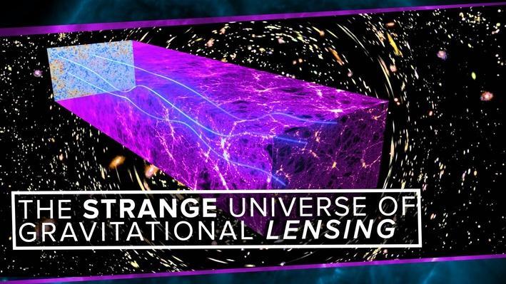 The Strange Universe of Gravitational Lensing | PBS Space Time