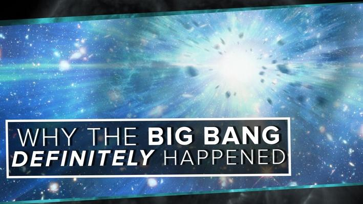 Why the Big Bang Definitely Happened | PBS Space Time