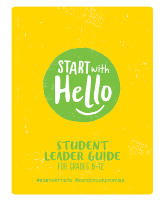 Start With Hello: Student Leader Guide | Sandy Hook Promise
