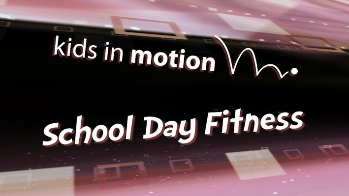 School Day Fitness