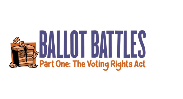 Ballot Battles: The Voting Rights Act