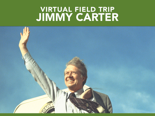 Jimmy Carter | Virtual Field Trip