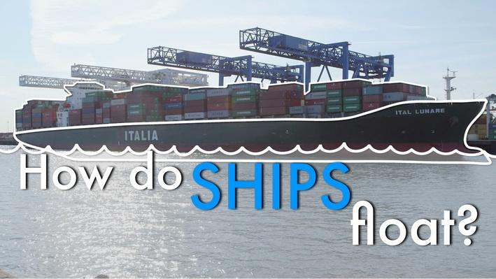 How Do Ships Float?   MIT's Science Out Loud