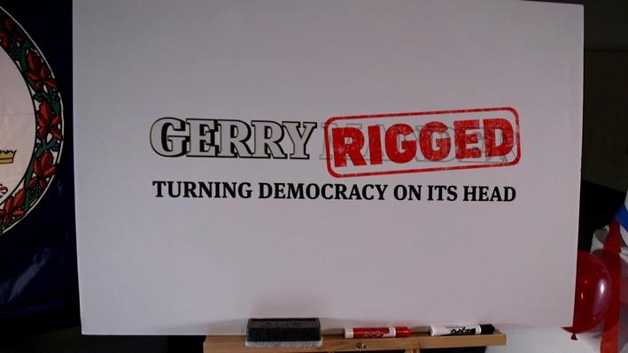GerryRIGGED: Turning Democracy on Its Head
