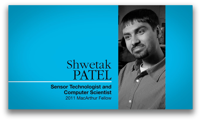 Shwetak Patel, Computer Scientist | MacArthur Fellows Program
