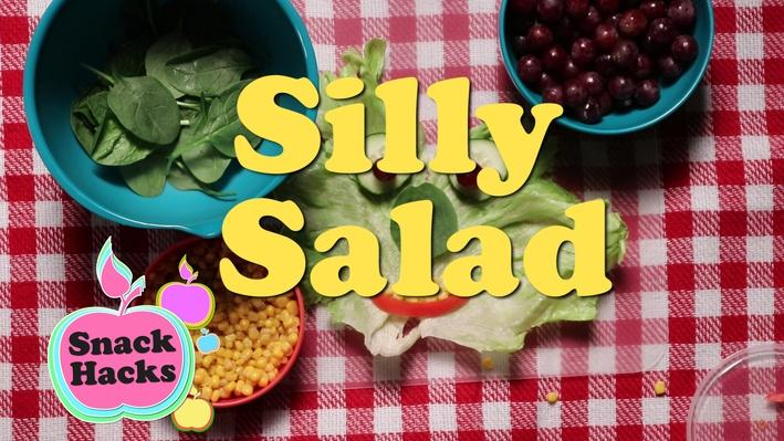Snack Hacks | Silly Salad