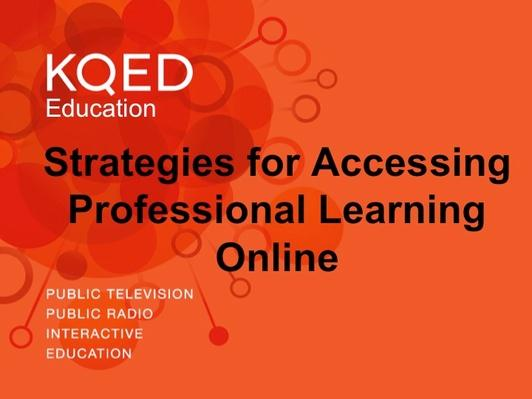 Strategies for Accessing Professional Learning Online