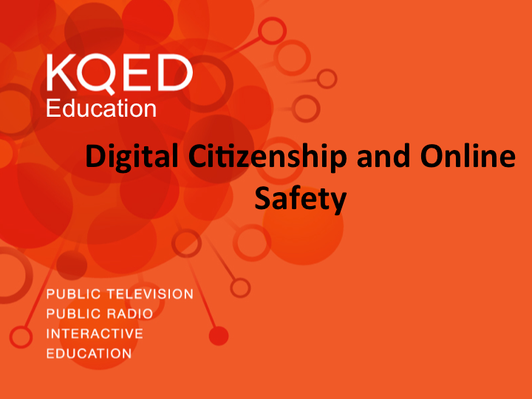 Online Safety and Digital Citizenship