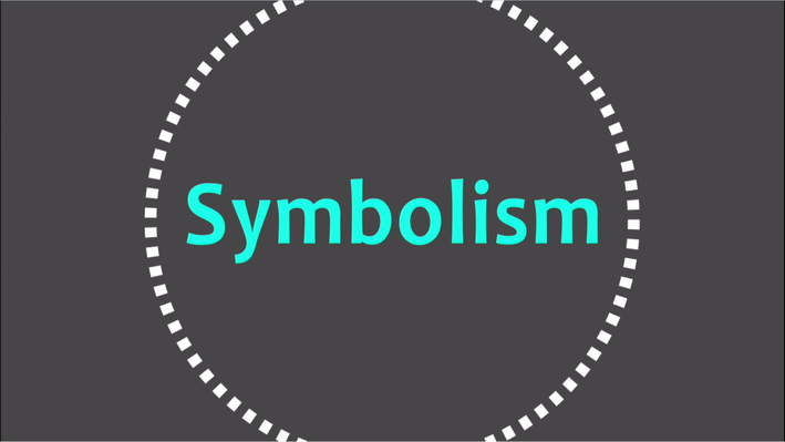 Literary Elements and Techniques: Symbolism