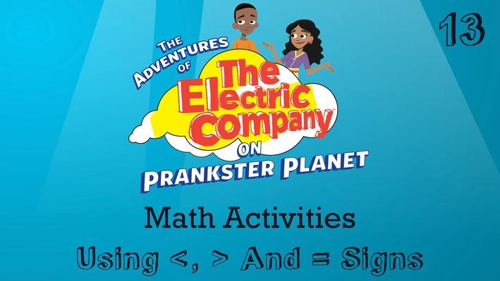 Compare Three Digit Numbers Using >, <, and = Signs | The Electric Company Math Activities