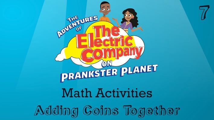 Adding Coins Together | The Electric Company Math Activities