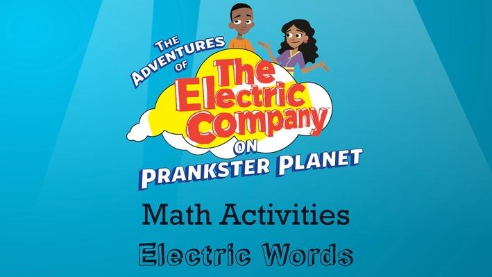 Electric Words | The Electric Company Math Activities
