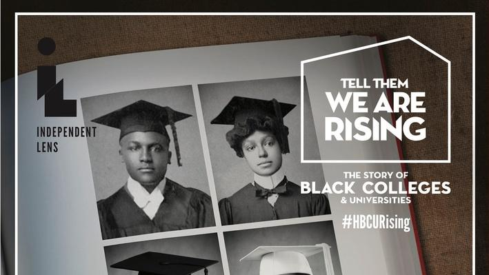 Tell Them We Are Rising: The Story of Black Colleges and Universities | High School Lesson Plans